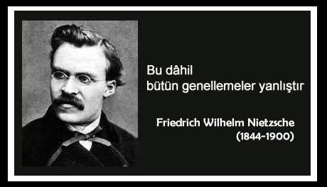 Friedrich Wilhelm Nietzsche genellemeler