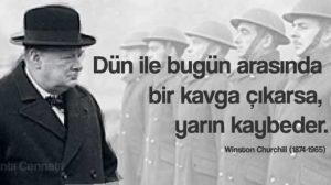 Winston Churchill sözleri dün ile bugün