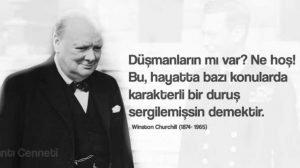 Winston Churchill sözleri. Ünlülerden sözler Düşmanların mı var