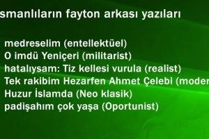 Osmanlıların fayton arkası yazıları